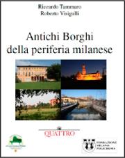 , Petizione: salviamo e valorizziamo gli antichi borghi di Milano