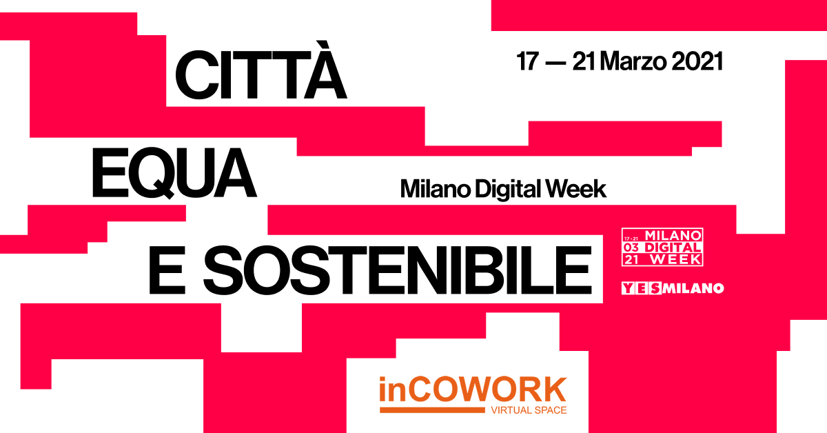 inCOWORK Milano Digital Week 2021